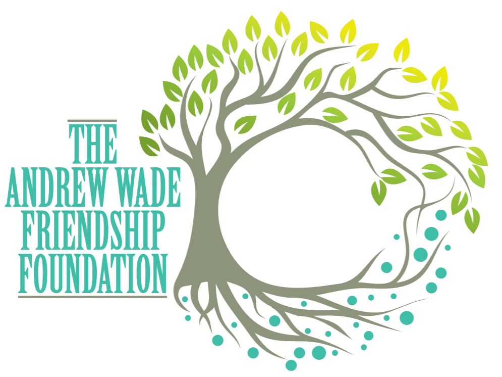 The Andrew Wade Friendship Foundation